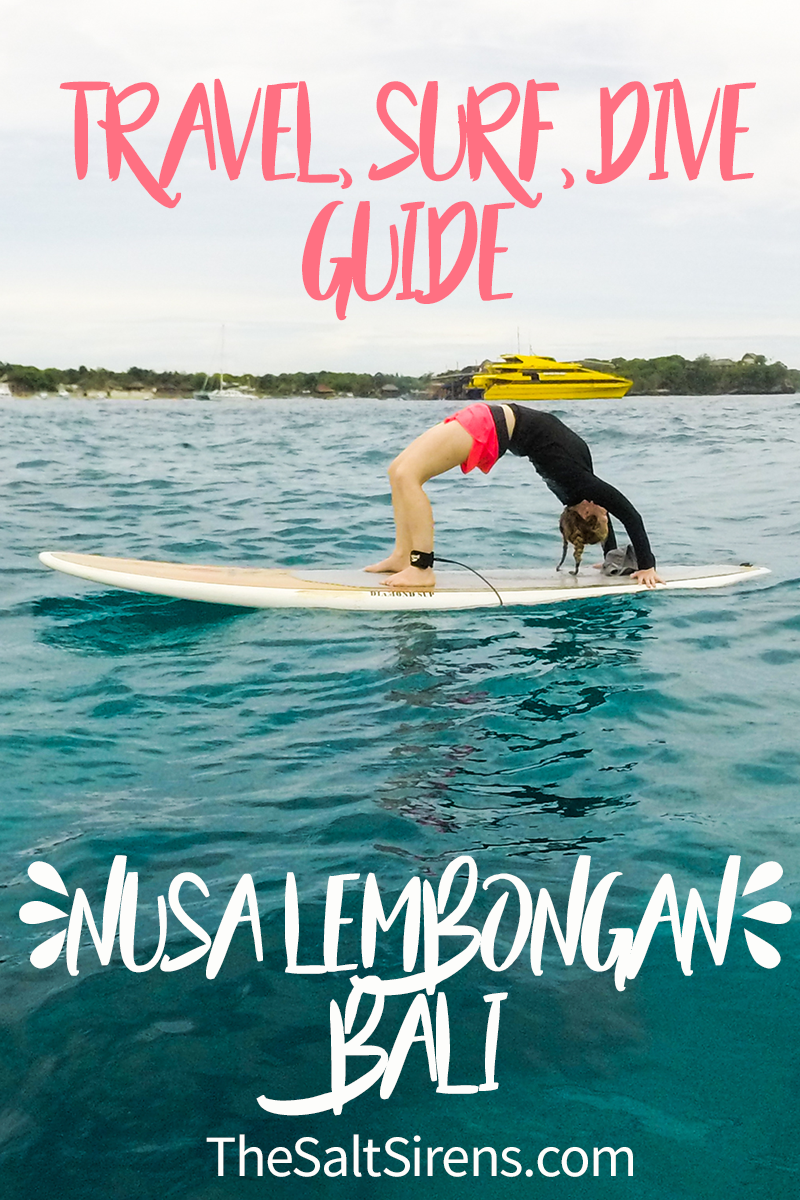 The ultimate surfing, scuba diving, freediving, standup paddling, and adventure travel guide to Nusa Lembongan, Bali, Indonesia
